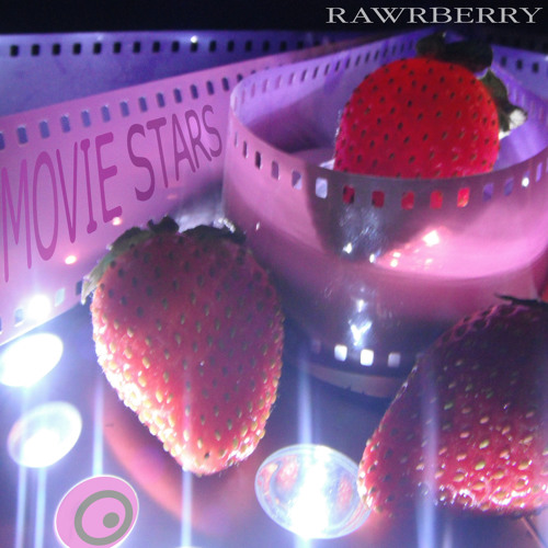 Rawrberry - Movie Stars