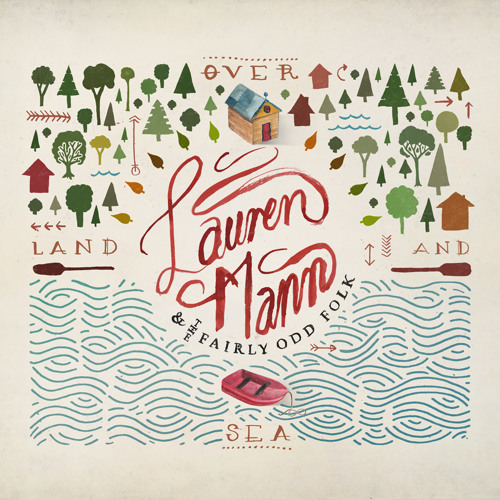 Over Land and Sea by Lauren Mann & The Fairly Odd Folk