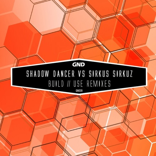 Shadow Dancer vs Sirkus Sirkuz - Use (The Sneekers Remix) PREVIEW