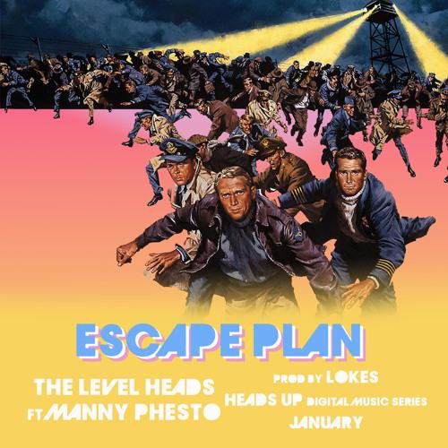 Escape Plan Ft. Manny Phesto (January)