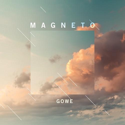 Gowe - Magneto