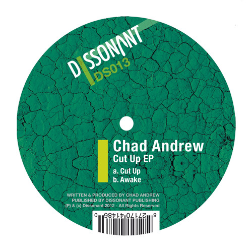 Chad Andrew - Awake (Dissonant DS013) Preview