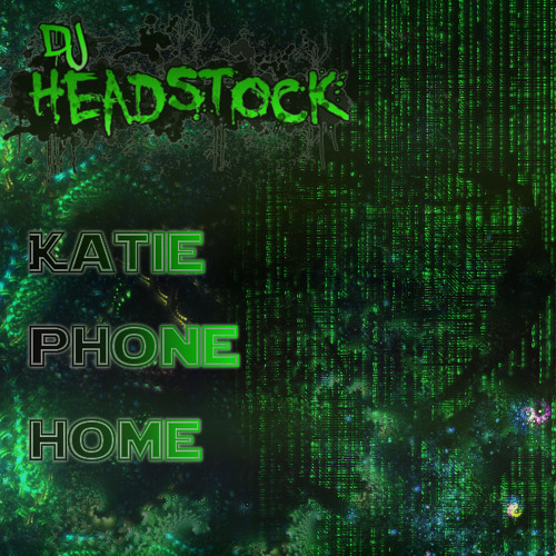 Katy Phone Home - Free Download
