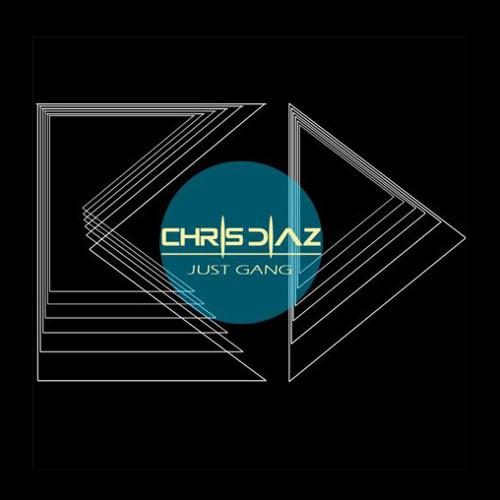 Chris Diaz - Just Gang / Special Mix