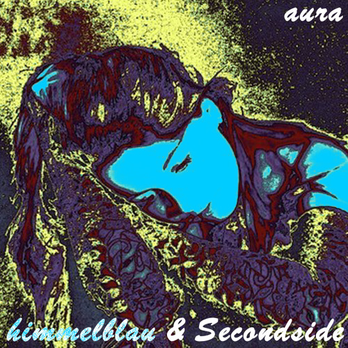 himmelblau & Secondside - Aura (duby version)