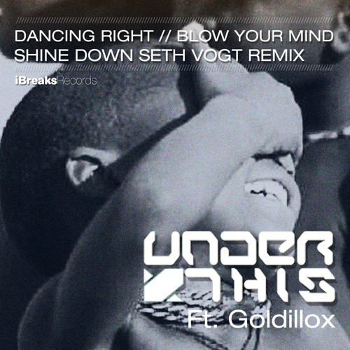 Under This - Dancing Right [iBreaks Records]