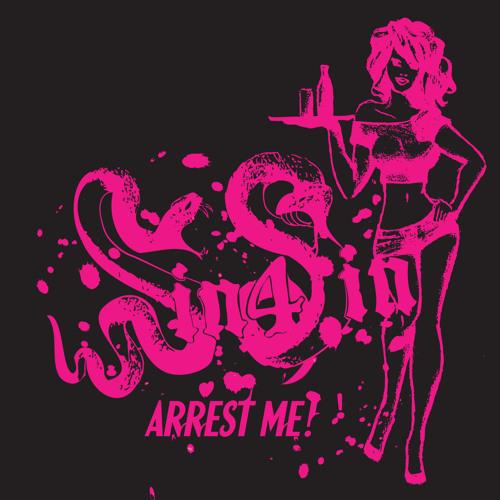 My Girlfriend Always Gets Arrested