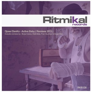 Djose Elenko - Active Baby (Angel Diaz Remix) SC