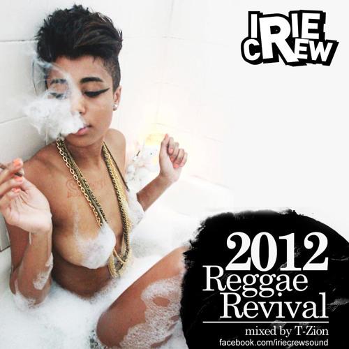 Irie Crew - Reggae Revival (Mix serie Nu Roots)