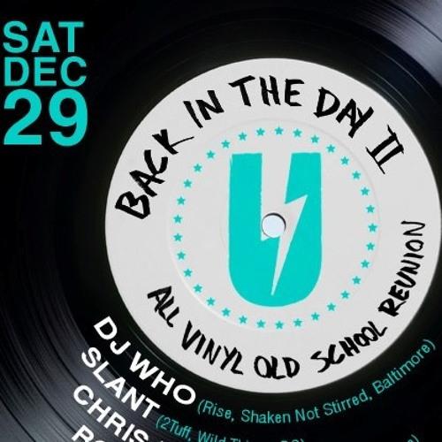 """DJ Slant - Live at """"Back in the Day 2"""""""