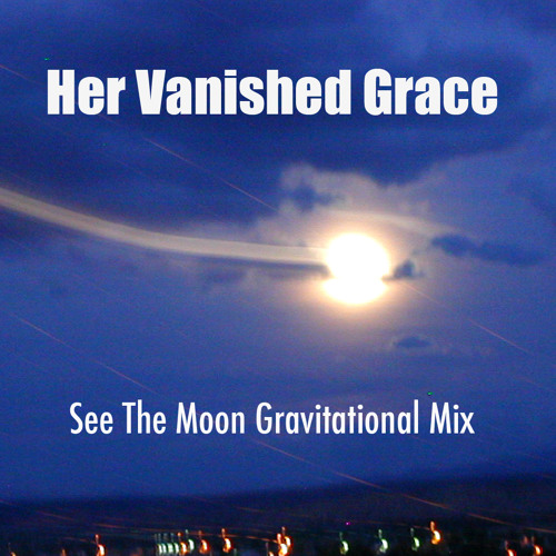 See The Moon (Gravitational Mix)
