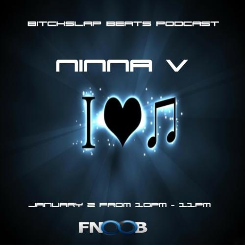 Ninna V - Bitchslap Beats Podcast - January 2 on fnoob.com