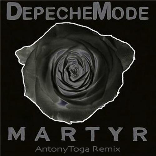 Depeche Mode - Martyr (Antony Toga Remix)[Unreleased]