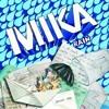 MIKA-Rain