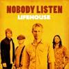 Lifehouse - Nobody Listen