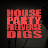 House Party (Meek Mill Freeverse) - Digs