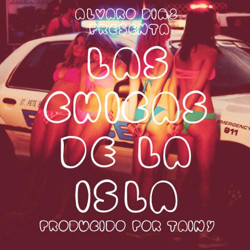 Las Chicas De La Isla (Prod. by Tainy)
