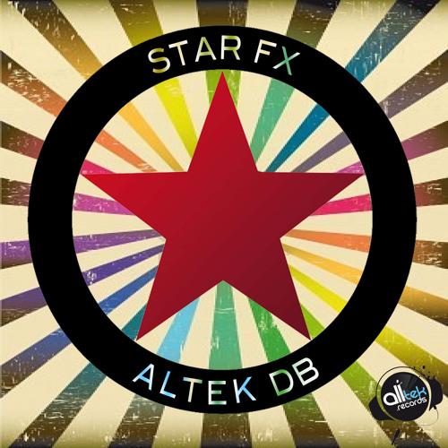 Altek DB - Star Fx (Original Mix) ... Coming Soon