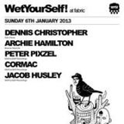 WetYourSelf At Fabric Jan-6- 2013- Dennis Christopher Promo mix