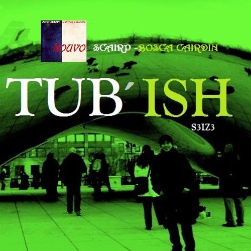 Tubish S3iz3 - Nouvo
