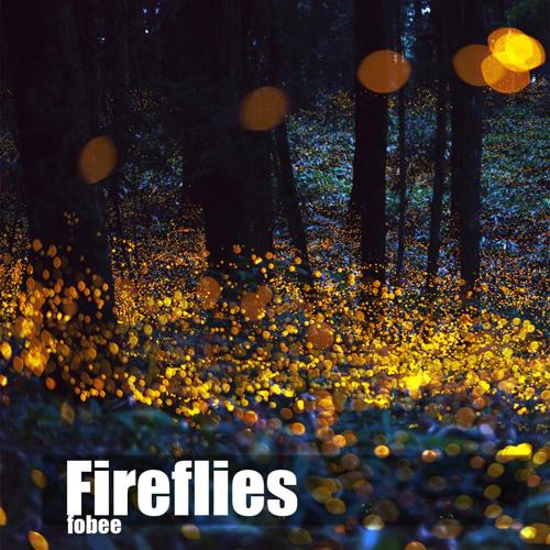 Fobee - Fireflies