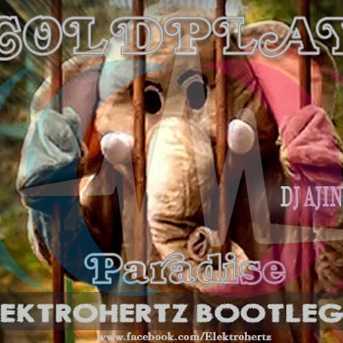 PARADISE ElektroHertz Bootleg(Dj AjiN Ft Dj Anwar)