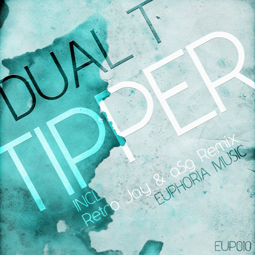 Dual T - Tipper (Original Mix) cut