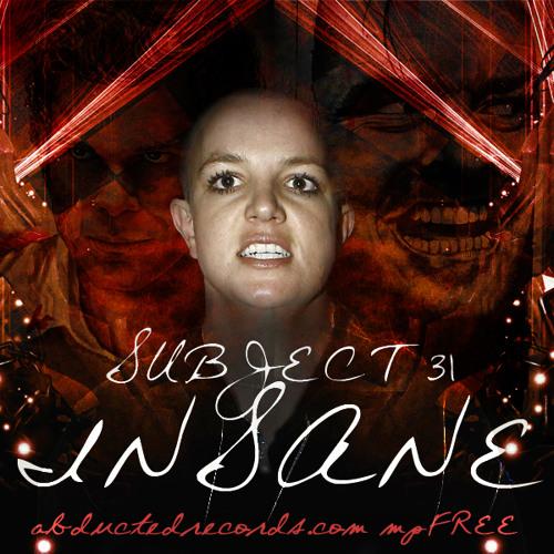 Subject 31 - Insane [abductedrecords.com mpFREE]
