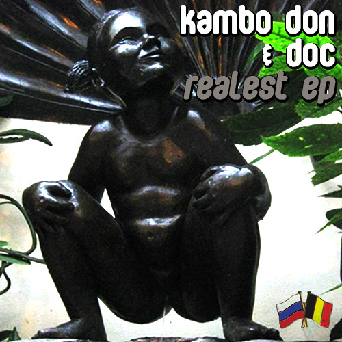 Kambo Don & Doc - Realest FREE RELEASE