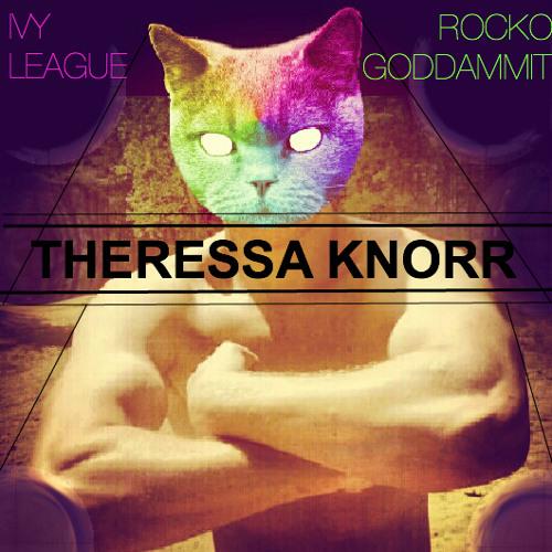 Theressa Knorr (Original Mix) - Ivy League & Rocko Goddammit