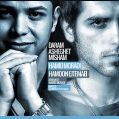 Hamoon Ejtemaei - Daram Asheghet Misham (Ft Hamid Moradi)