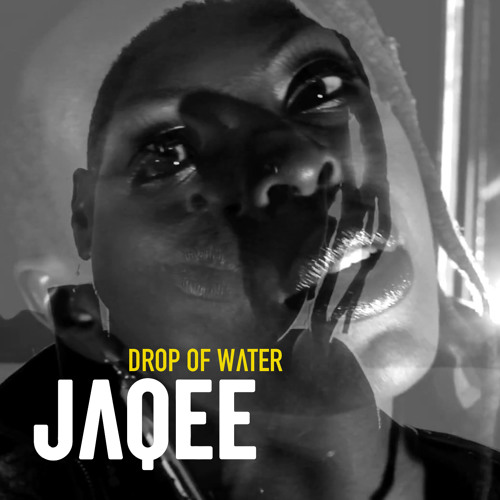 Jaqee - Drop of water (Radio Edit)