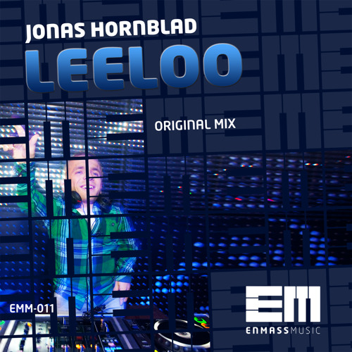 Jonas Hornblad - Leeloo (Preview Radio Rip)