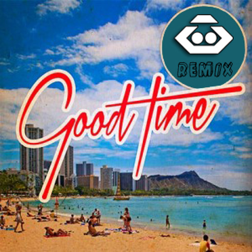 Owl City & Carly Rae Jepsen - Good Time (GEROX Remix) FREE DOWNLOAD
