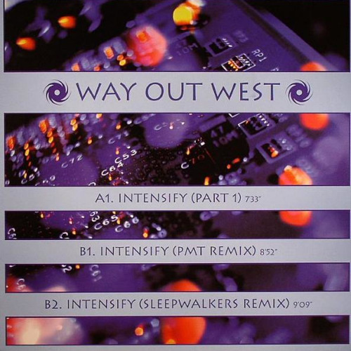 Way Out West - Intensify (PMT Remix) *2001