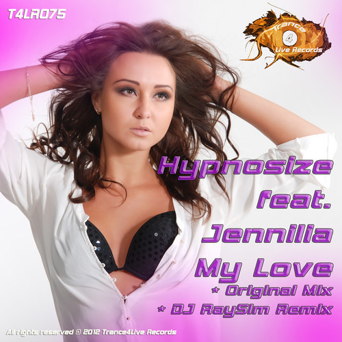 Hypnosize feat. Jennilia - My Love (Dj RaySim Emotional Remix)