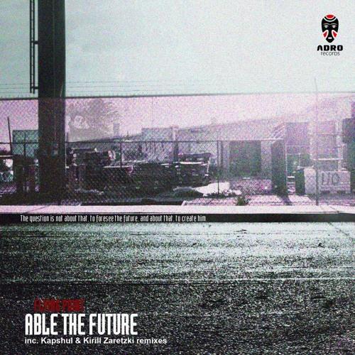 Flying Point - Able The Future (Kirill Zaretzki Remix)