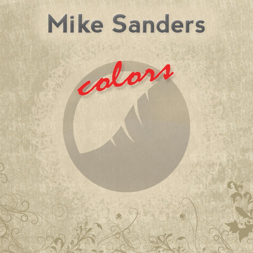 OUT NOW! Mike Sanders - At Last (Gea Records)