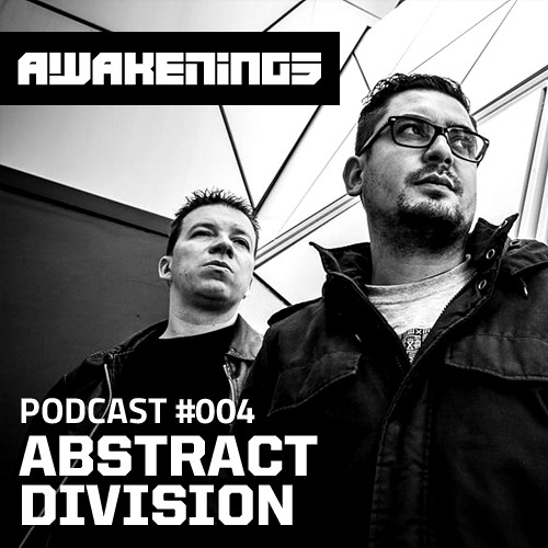 Awakenings Podcast #004 - Abstract Division
