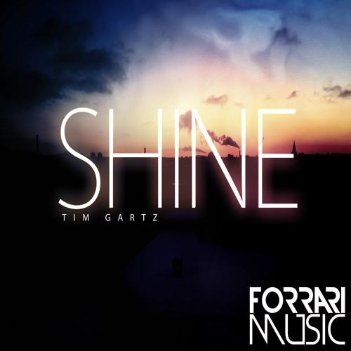 Tim Gartz - Shine (I Found U Vocals)