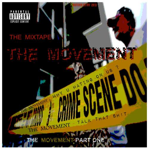 THE MOVEMENT - TALK THAT SH!T #2 [ MIXTAPE 9HRBTWF2012 ]