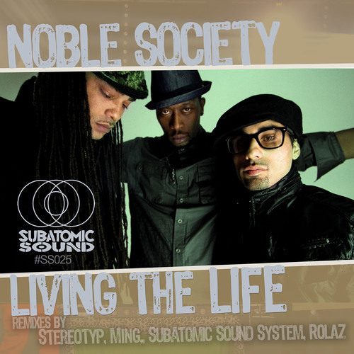 Noble Society - Living the life (Stereotyp's barefoot dancehall remix)