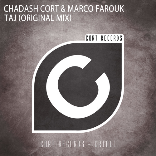 Chadash Cort & Marco Farouk - Taj (Preview) Out Now,Buy on Beatport!