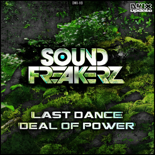 Sound Freakerz - Last Dance (Official HQ Preview)