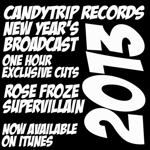 New Year's Broadcast - RoseFroze and SuperVillain - One Hour