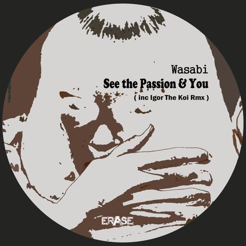 Wasabi - You (Igor The Koi Remix) [Erase Records]