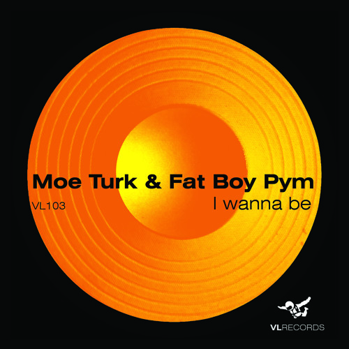 VL103-Turk & Pym-I Wanna Be (Original Mix)