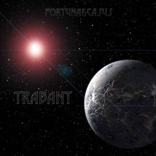 Fortuna&Casus - Trabant (alone in space)
