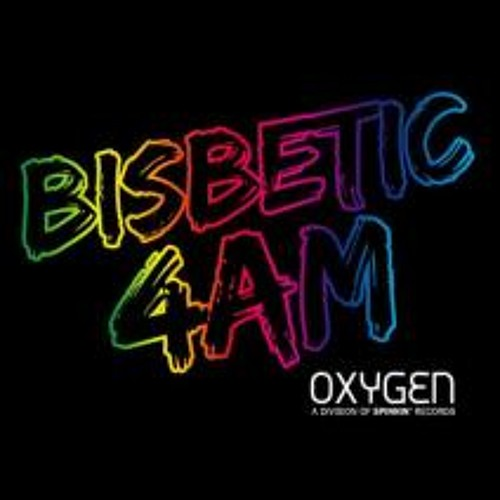 4AM - Bisbetic [SPINNIN/OXYGEN] supported by David Guetta,Aoki,Chuckie,SanderVanDoorn,..