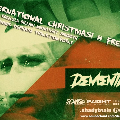 1. DEMENTIA - Goodbye 2012 # International X-Mas LP